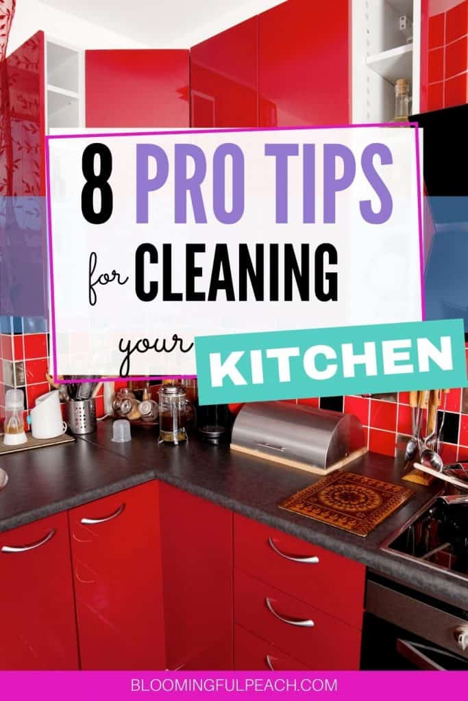 8 of the best tips to clean your kitchen. 8 tips for a clean kitchen. 8 of the best tips for a clean kitchen that will make your cleaning easier? These kitchen cleaning tips will make cleaning your kitchen easy.