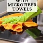 This is how to clean your home with microfiber towels. Microfiber towels for cleaning aren't something new, but they're here to stay. Microfiber towels are a revolutionary cleaning tool that not only helps speed up your time cleaning but will save you money in the long run. Find out why you need to own at least one microfiber towel and how to take care of and maintain your microfiber towels.