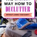 Should you clean or declutter first?