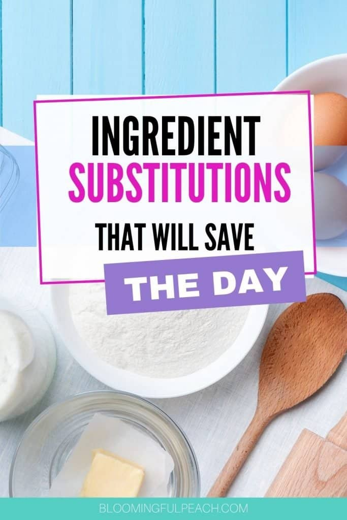 Run out of an ingredient while cooking? An ingredient substitution will save the day, they may not work like the original ingredient