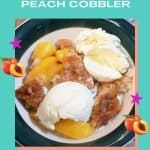 Quick & Easy Southern-style peach cobbler