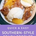 Quick & easy southern style peach cobbler